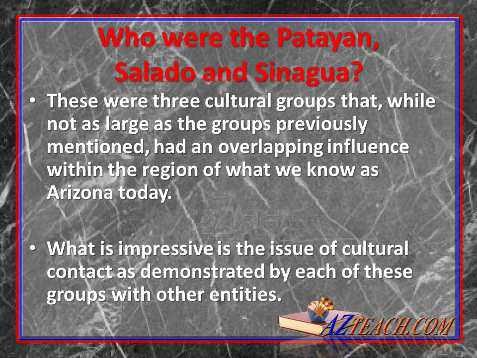 Who were the Patayan, Salado and Sinagua