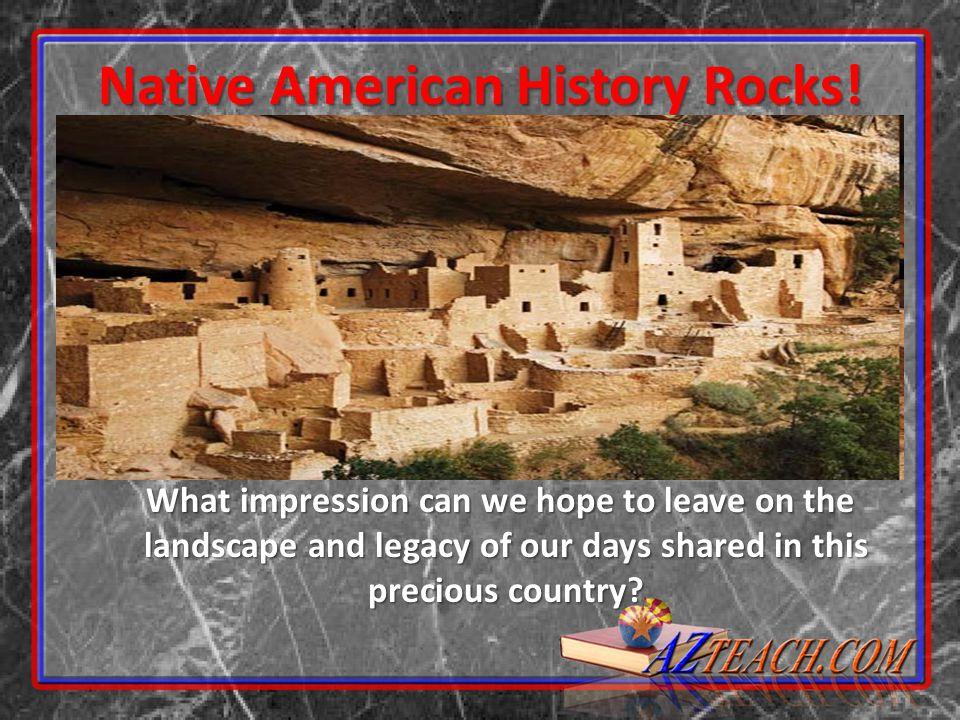 Native American History Rocks!