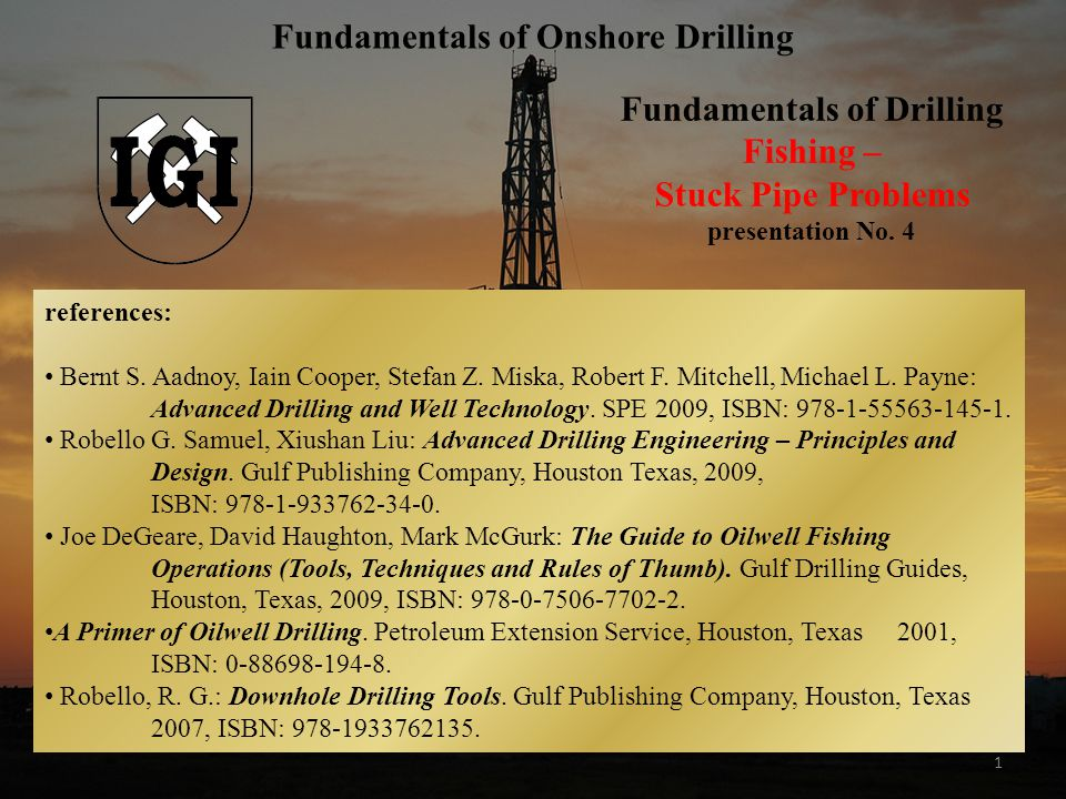 Fundamentals of Onshore Drilling Fundamentals of Drilling