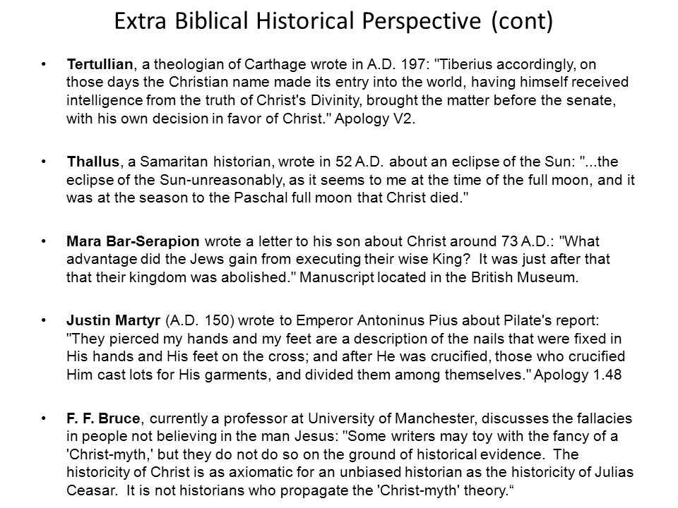 Extra Biblical Historical Perspective (cont)