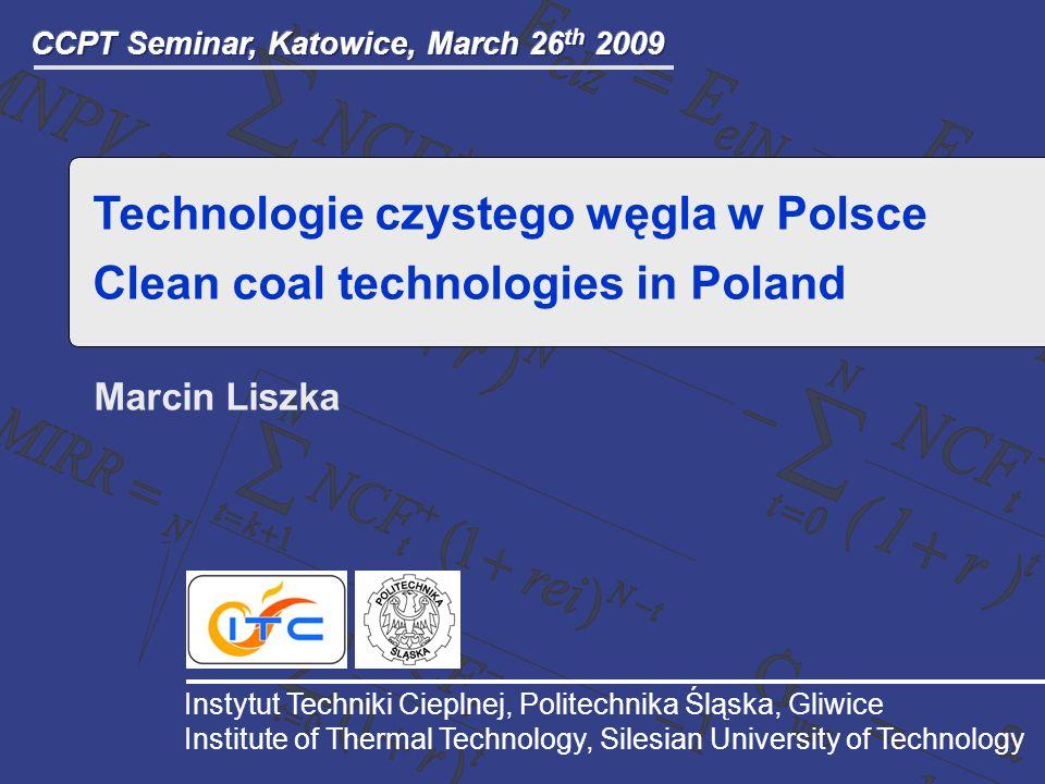 Technologie czystego węgla w Polsce Clean coal technologies in Poland