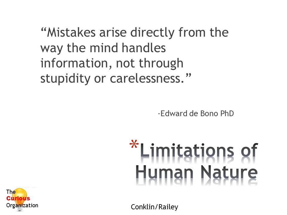 Limitations of Human Nature