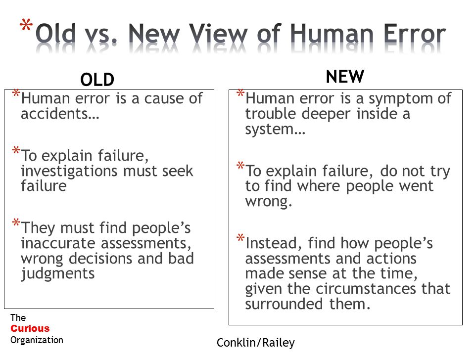 Old vs. New View of Human Error