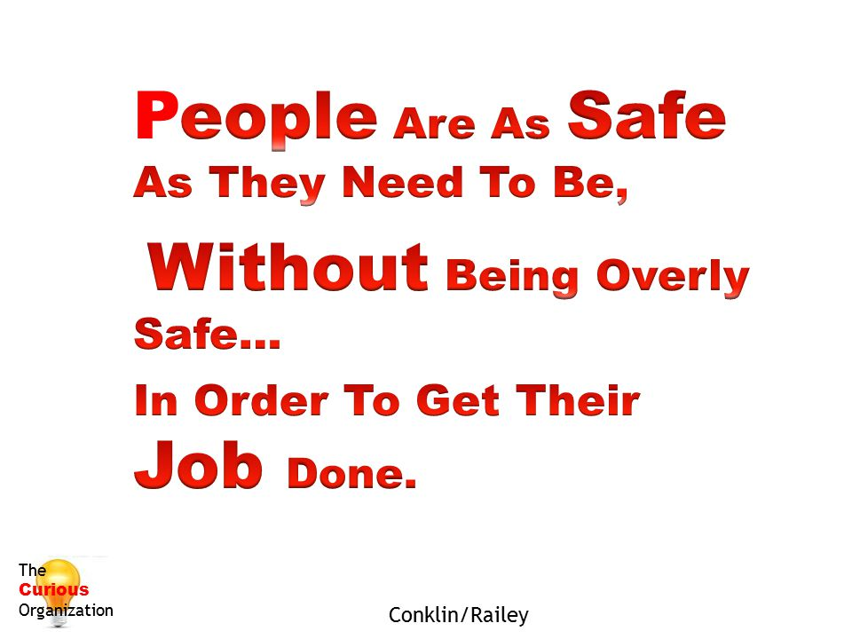 People Are As Safe As They Need To Be,