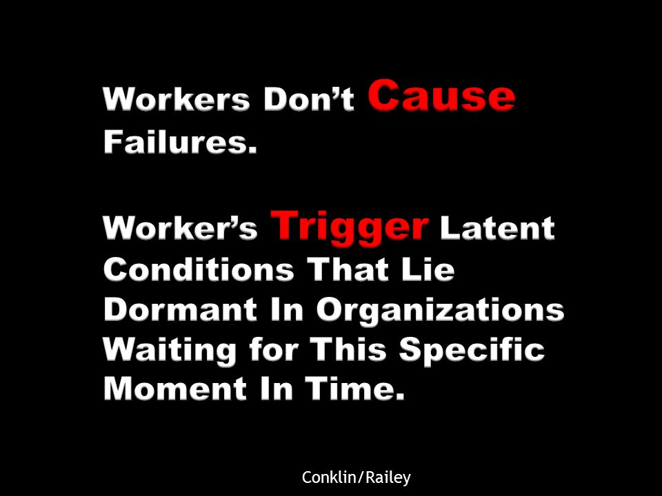 Workers Don't Cause Failures.