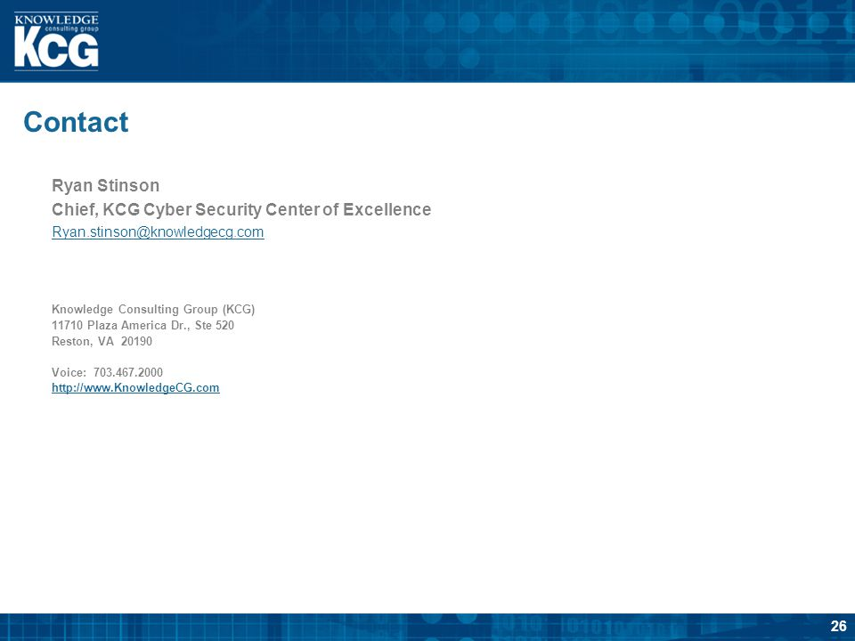 Contact Ryan Stinson Chief, KCG Cyber Security Center of Excellence
