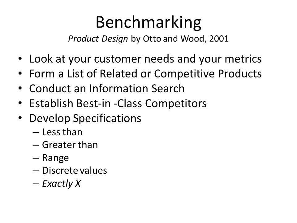 Benchmarking Product Design by Otto and Wood, 2001
