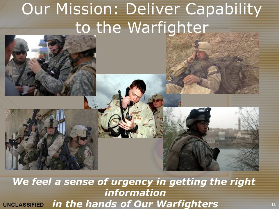 Our Mission: Deliver Capability to the Warfighter