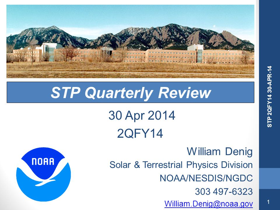 STP Quarterly Review 30 Apr 2014 2QFY14 William Denig