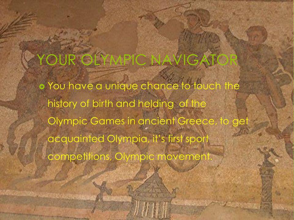 YOUR OLYMPIC NAVIGATOR
