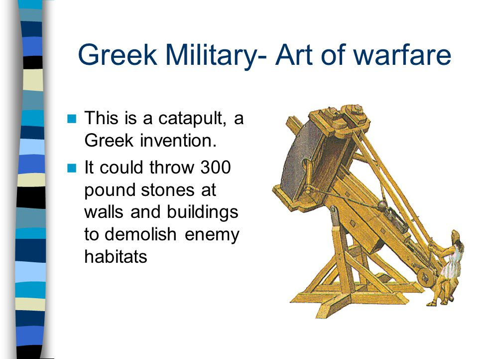 Greek Military- Art of warfare