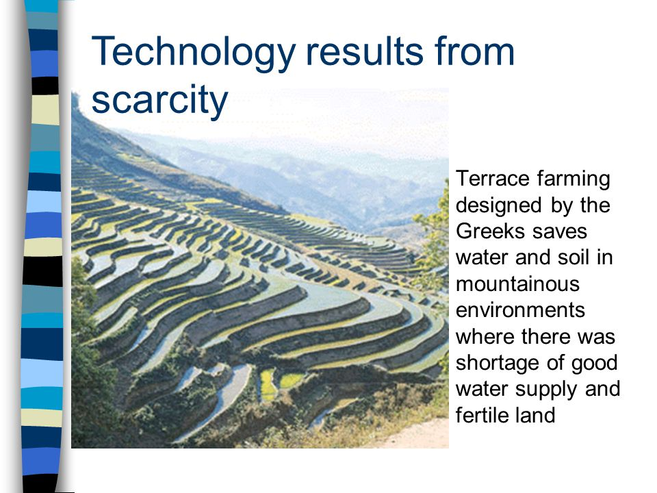 Technology results from scarcity