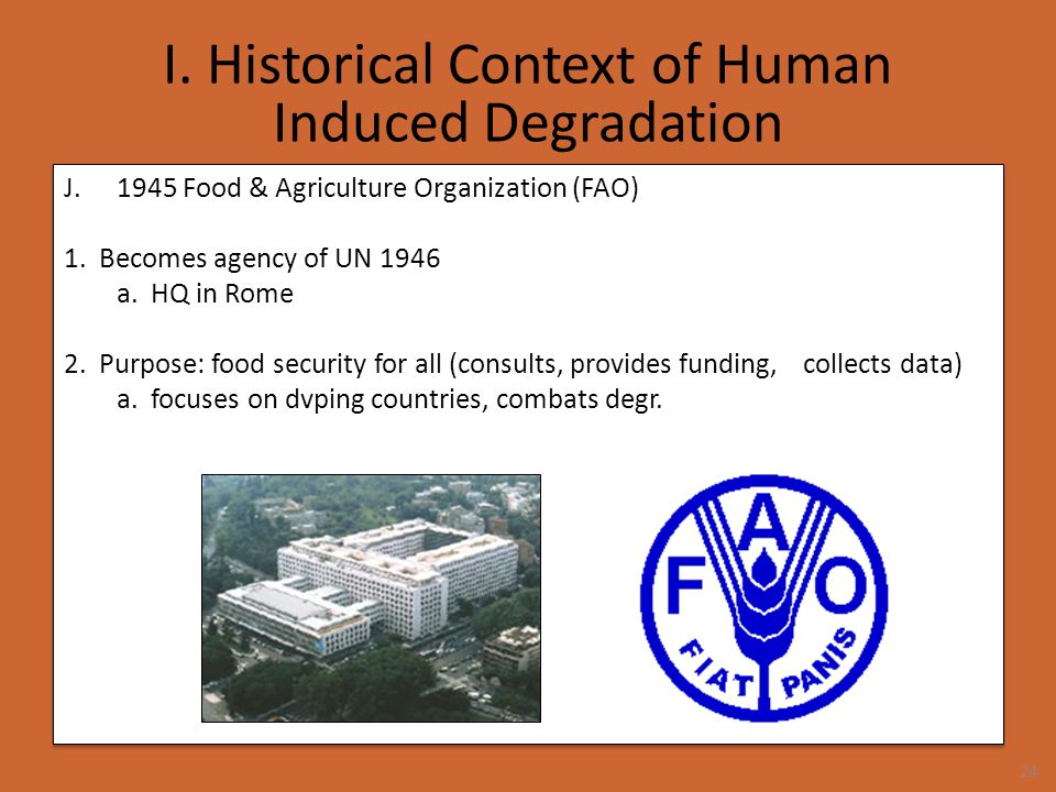 I. Historical Context of Human Induced Degradation