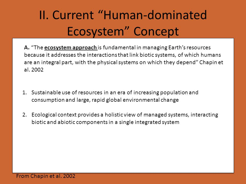II. Current Human-dominated Ecosystem Concept