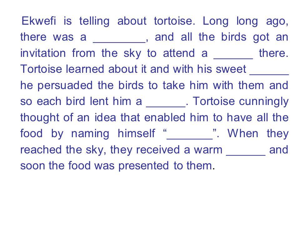 Ekwefi is telling about tortoise