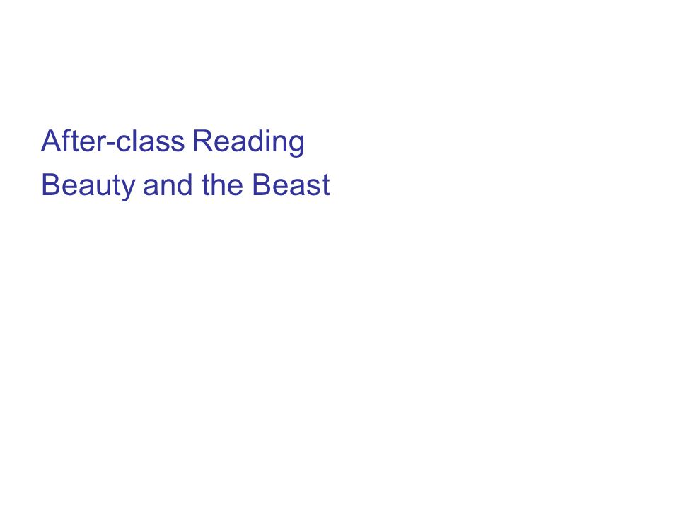 After-class Reading Beauty and the Beast