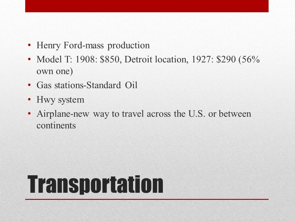 Transportation Henry Ford-mass production