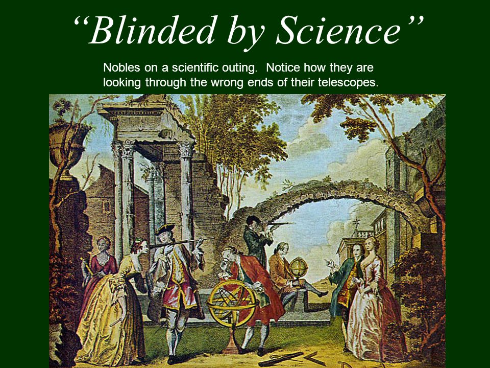Blinded by Science Nobles on a scientific outing.