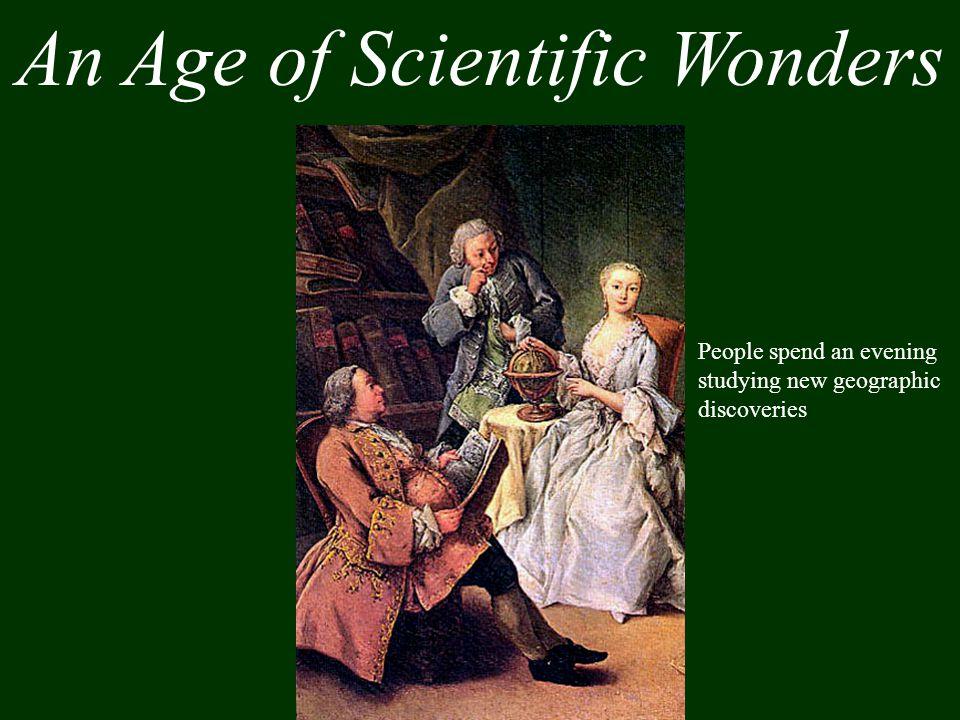 An Age of Scientific Wonders