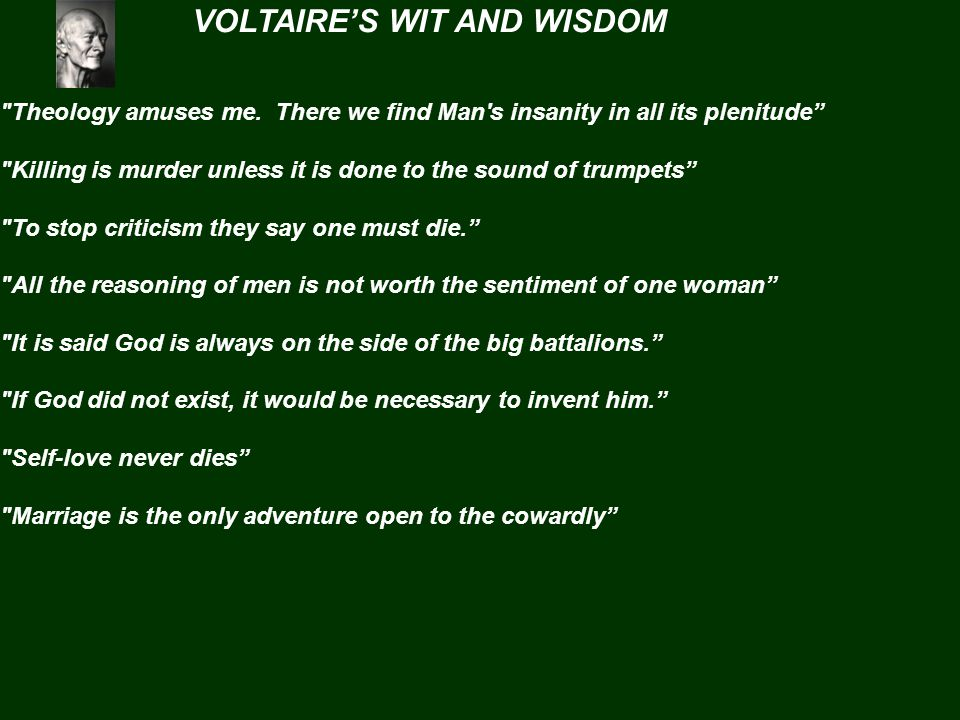 VOLTAIRE'S WIT AND WISDOM