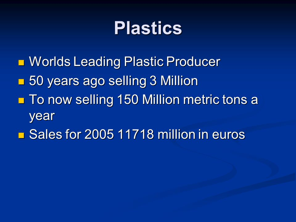Plastics Worlds Leading Plastic Producer