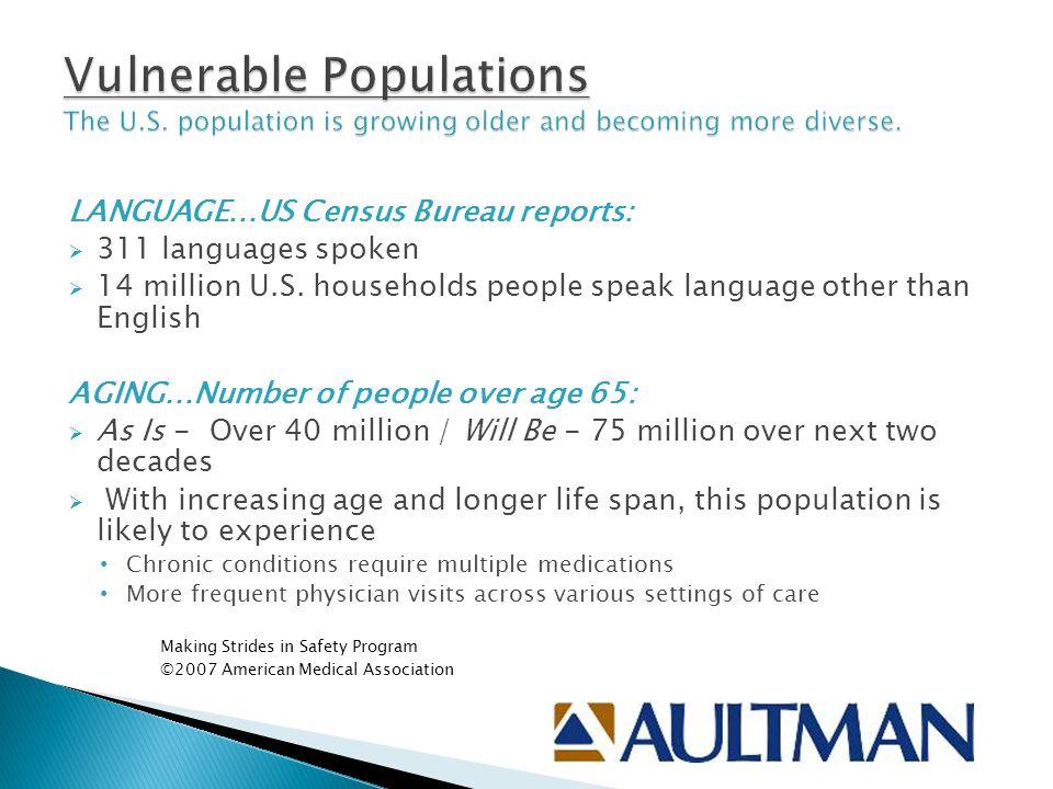 Vulnerable Populations The U. S