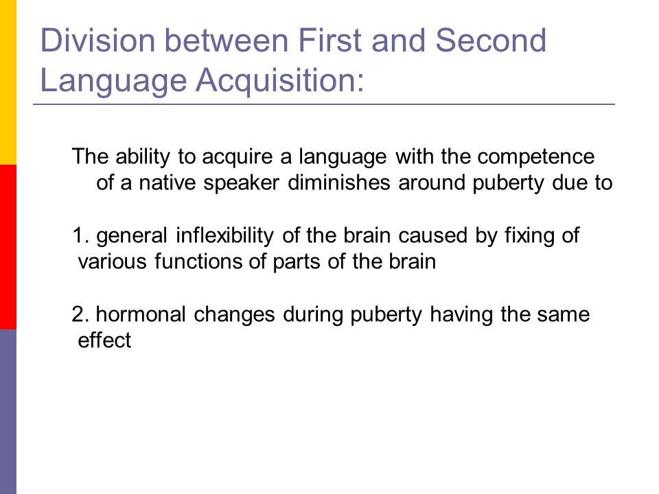 Division between First and Second Language Acquisition:
