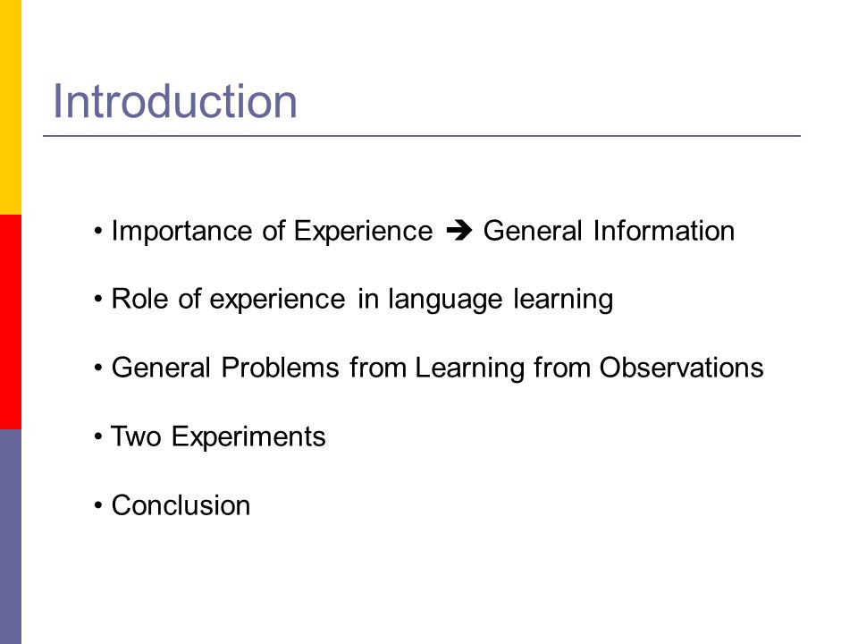 Introduction Importance of Experience  General Information