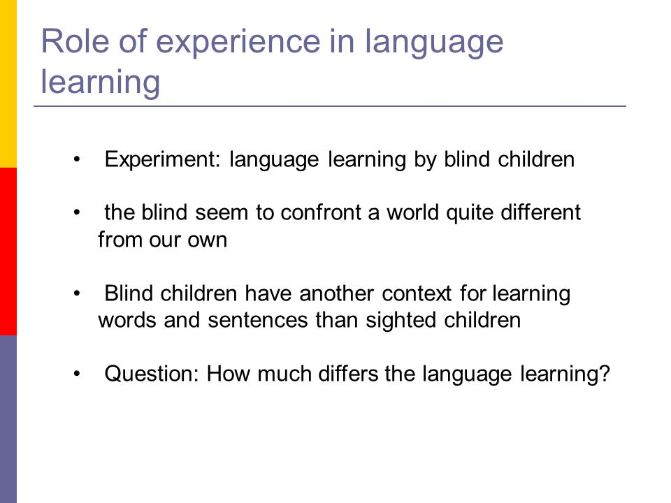 Role of experience in language learning
