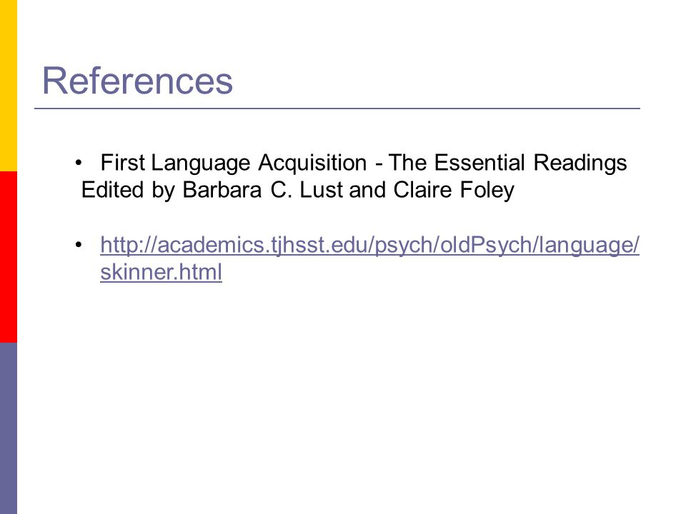 References First Language Acquisition - The Essential Readings