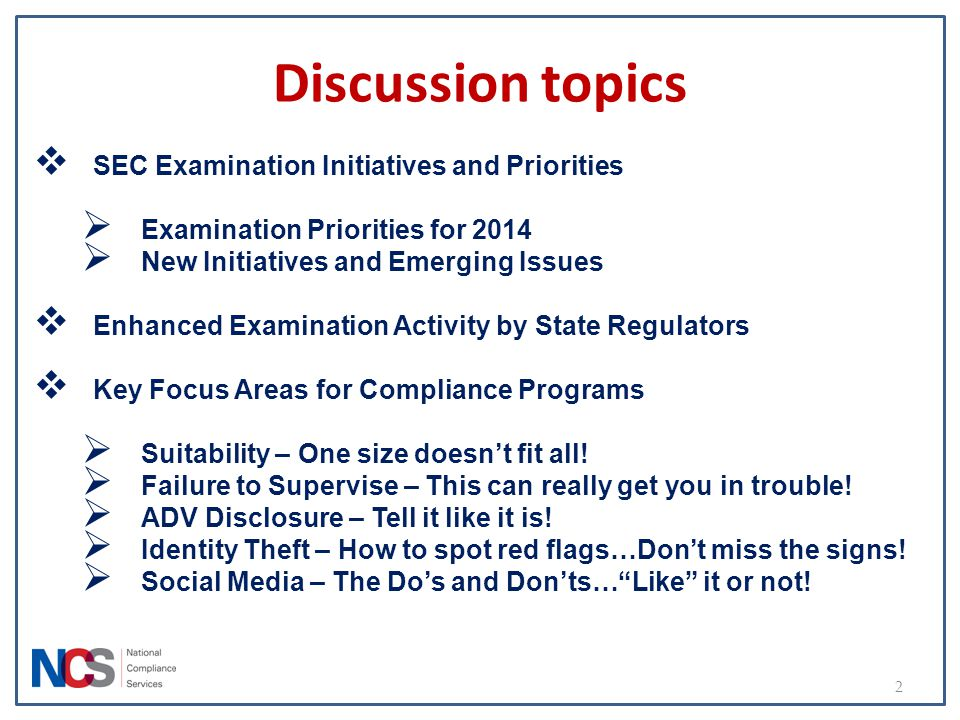Discussion topics SEC Examination Initiatives and Priorities