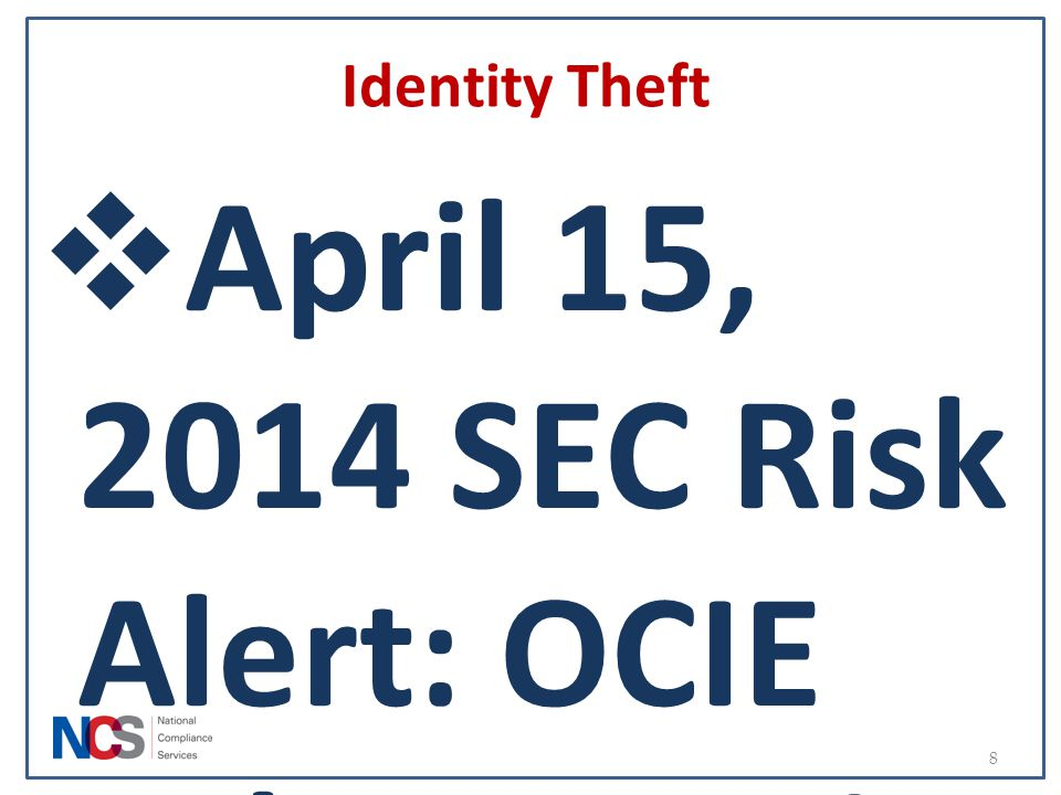 April 15, 2014 SEC Risk Alert: OCIE Cybersecurity Initiative