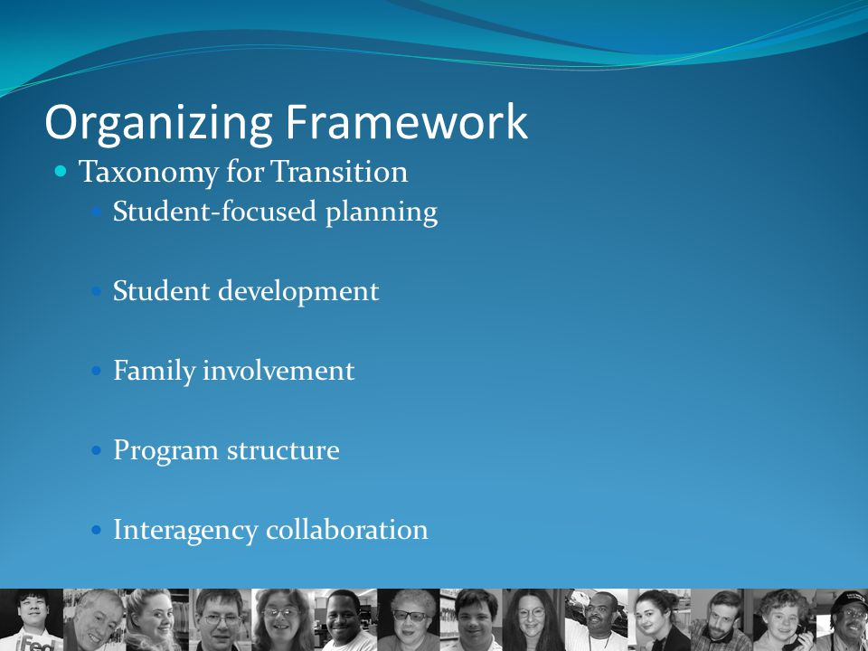 Organizing Framework Taxonomy for Transition Student-focused planning