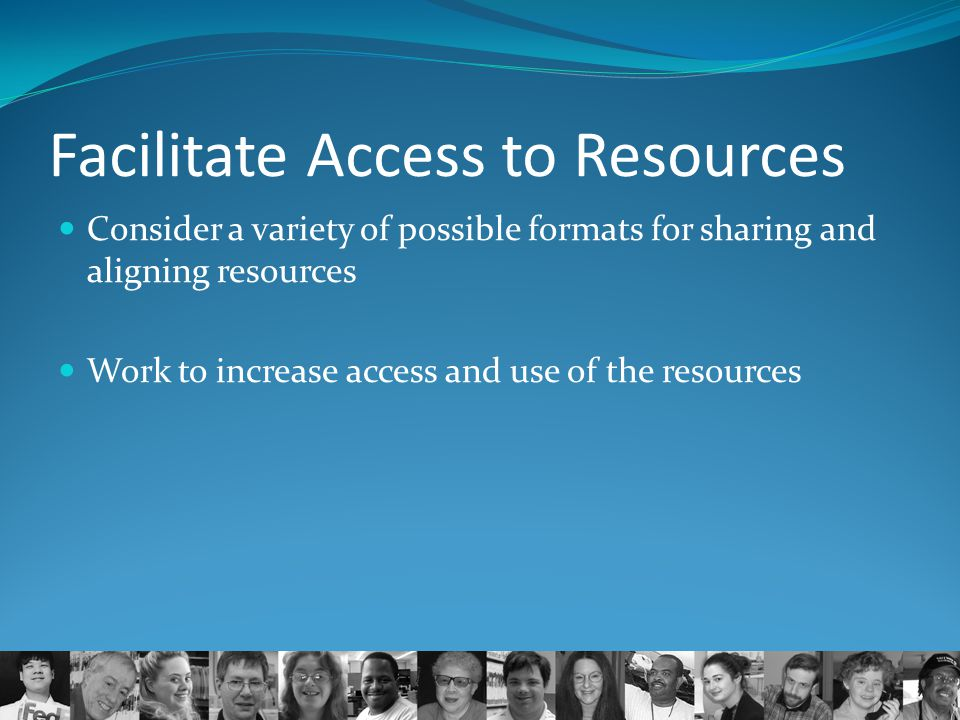 Facilitate Access to Resources