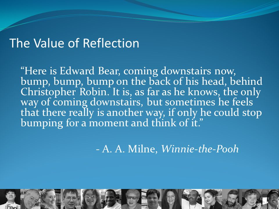 The Value of Reflection