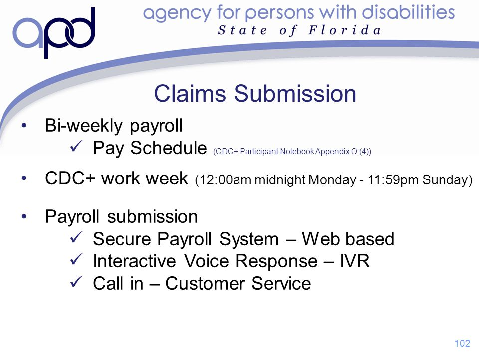 Claims Submission Bi-weekly payroll