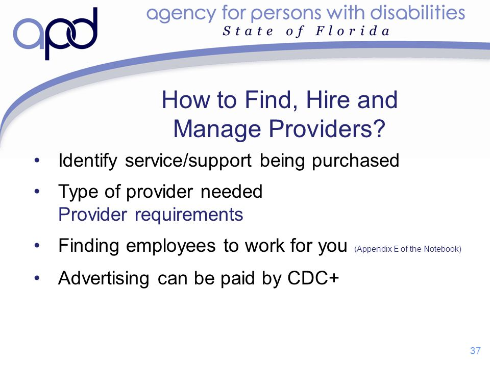 How to Find, Hire and Manage Providers