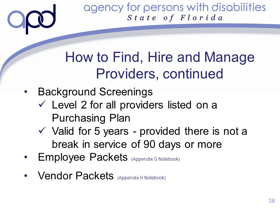 How to Find, Hire and Manage Providers, continued