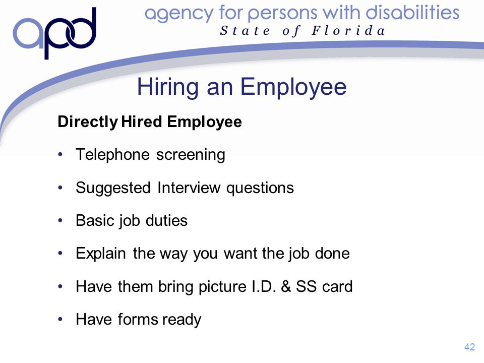 Hiring an Employee Directly Hired Employee Telephone screening