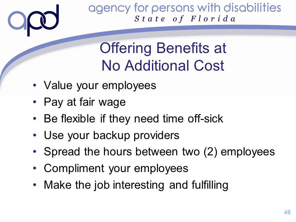 Offering Benefits at No Additional Cost