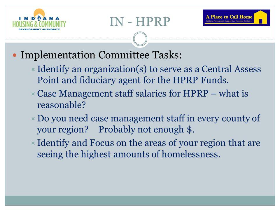 IN - HPRP Implementation Committee Tasks: