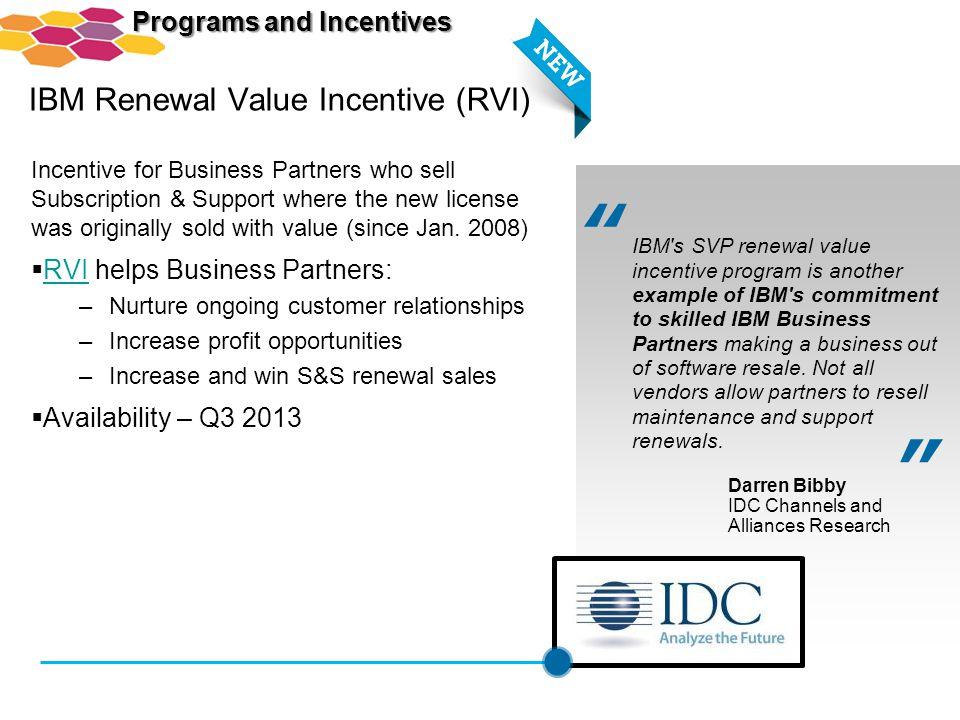 IBM Renewal Value Incentive (RVI)