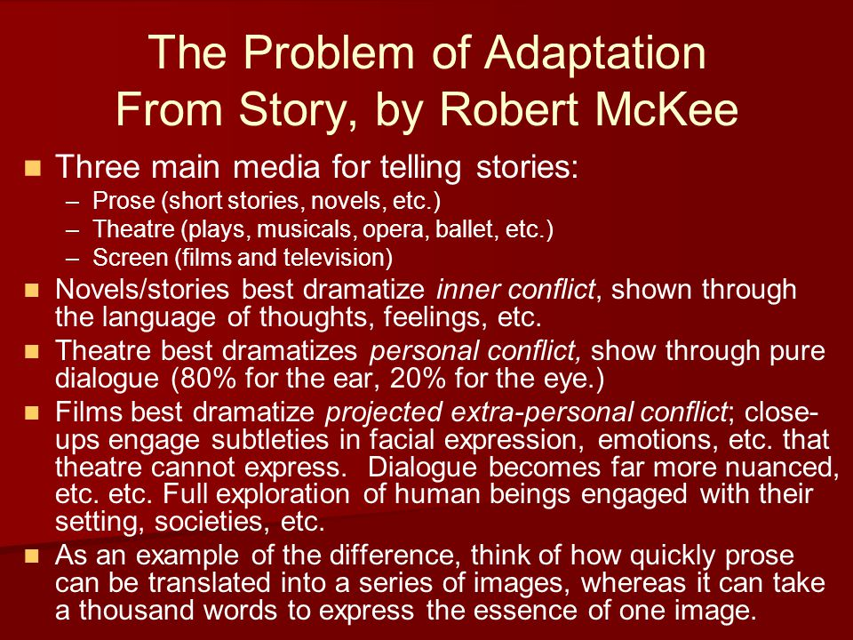 The Problem of Adaptation From Story, by Robert McKee