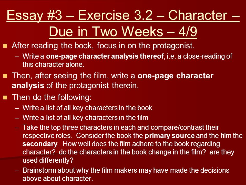 Essay #3 – Exercise 3.2 – Character – Due in Two Weeks – 4/9