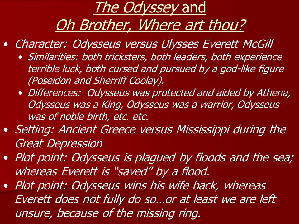 The Odyssey and Oh Brother, Where art thou