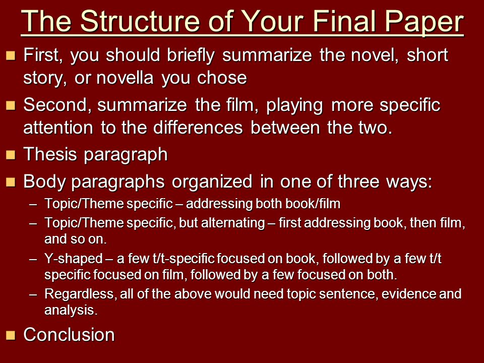 The Structure of Your Final Paper