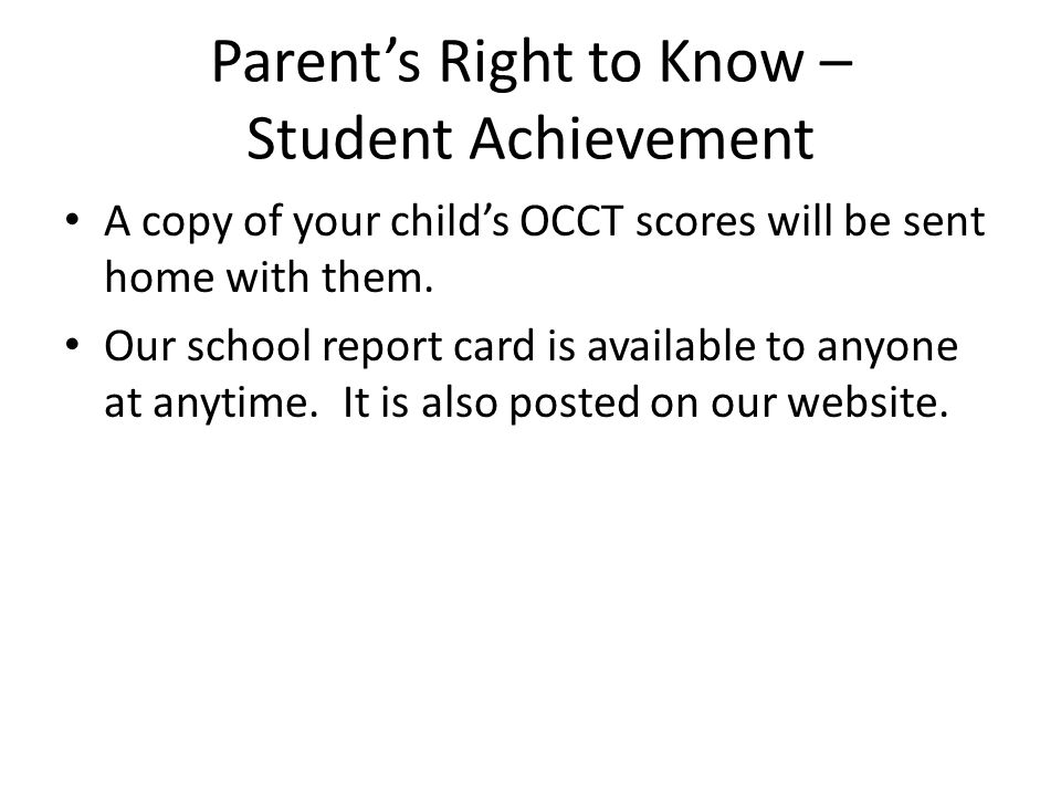 Parent's Right to Know – Student Achievement