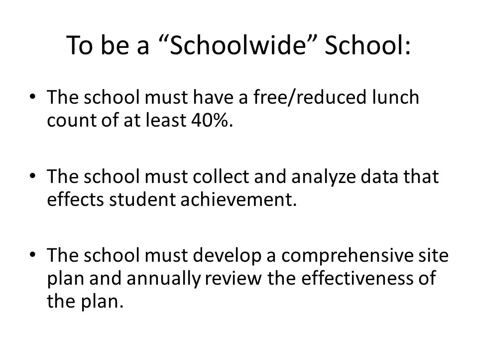 To be a Schoolwide School: