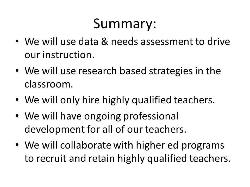 Summary: We will use data & needs assessment to drive our instruction.