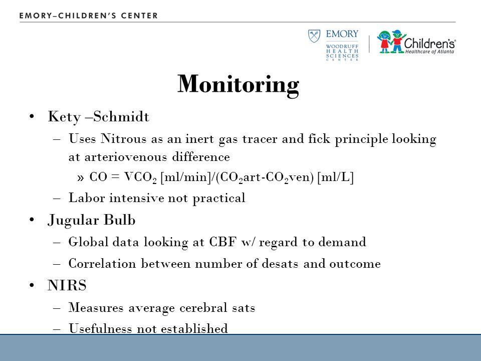 Monitoring Kety –Schmidt Jugular Bulb NIRS